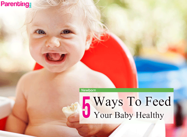 5-Ways-To-Feed-Your-Baby-Healthy