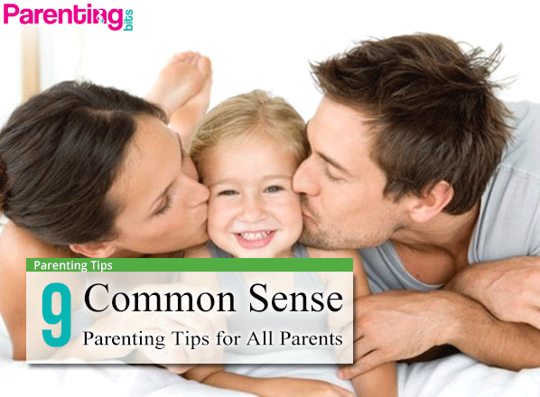 9-Common-Sense-Parenting-Tips-for-All-Parents