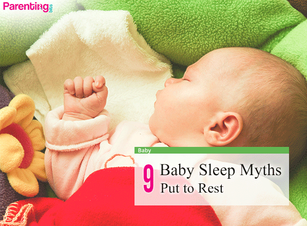 9-Baby-Sleep-Myths-Put-to-Rest | Parenting bits