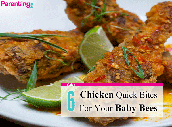 6-chicken-quick-bites-for-your-baby-bees