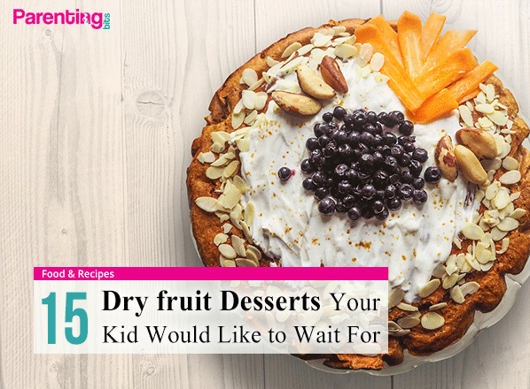 15-dry-fruit-desserts-your-kid-would-like-to-wait-for