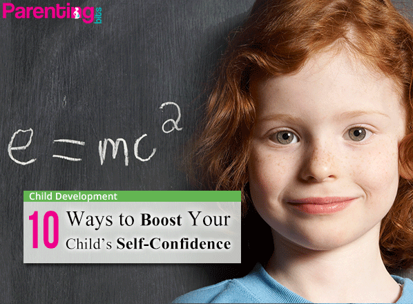10-ways-to-boost-your-childs-self-confidence